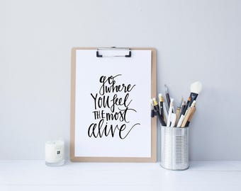 INSTANT DOWNLOAD - Most Alive - Home Decor - Office Art