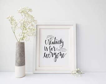 INSTANT DOWNLOAD - Creativity - Home Decor - Office Art