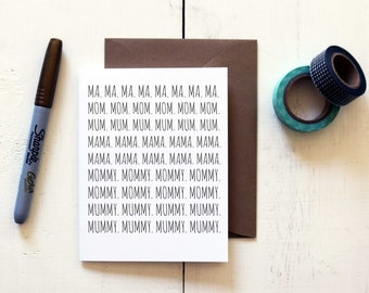 Mom Mum Mummy- Mother's Day/Thinking of You Card