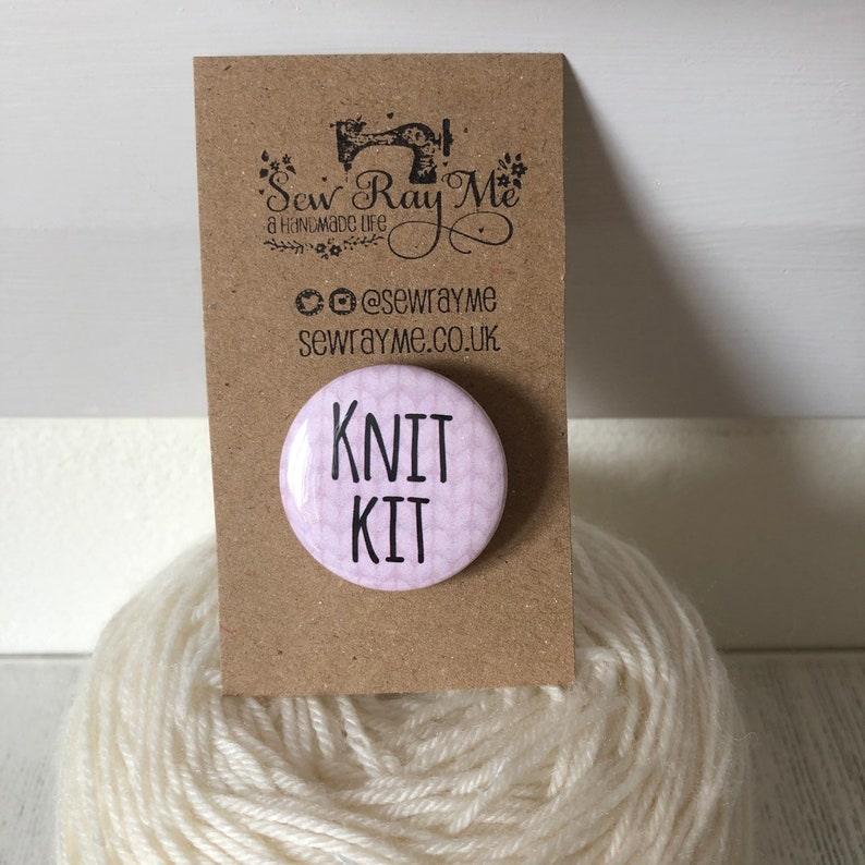 Knit kit badge pin crafter knitter gift image 0