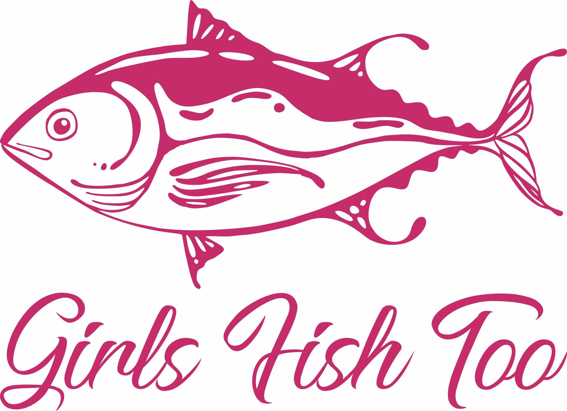 Girls Fish Too Vinyl Decal