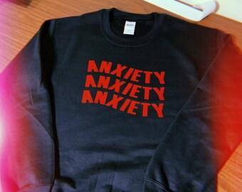88210d3a00c Anxiety Sweatshirt