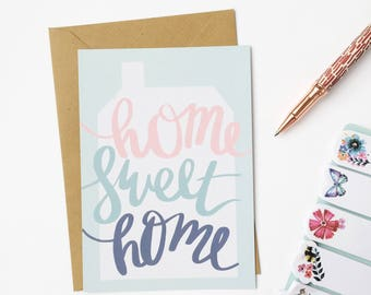 New Home Card - Home Sweet Home - Illustrated Greetings Card - Hand Lettered - Recycled Card - Moving House Card - New House - Watercolour