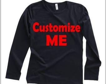 Custom Tee (Long Sleeve)
