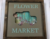 """Interchangeable framed wood sign 12"""", cintqge pick up truck with flower market"""