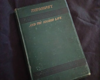 Theosophy and the Higher Self Spiritual Dynamics VERY RARE first edition 1880 occult book