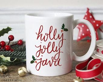 Tasse de Noël, imprimable sagesse mug en céramique café, tasse à café citation, holly jolly java, cadeau de tasse de café unique, calligraphie à la main avec