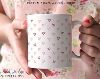 Valentine's Day Coffee Mug, Ceramic mug, Valentine Mug, Printable Wisdom, unique coffee Valentine's day gift, hand lettered calligraphy