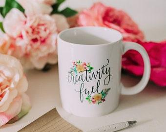 Coffee Mug, Ceramic mug, quote mug, Creativity fuel, Printable Wisdom, unique coffee mug gift funny coffee mug, hand lettered calligraphy