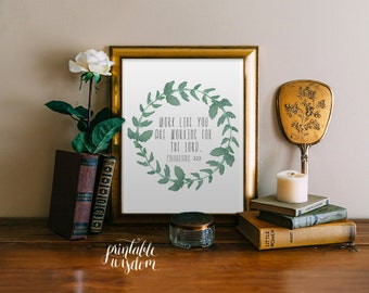 Scripture Printable, Bible verse inspirational quote print wall art decor poster, typography digital - Colossians 3:23 Printable Wisdom