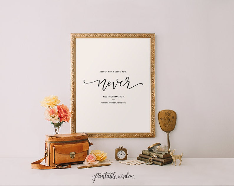 photo about Printable Wisdom named Hebrews 13:5 Bible verse print, Printable Knowledge artwork, artwork print, Bible verse printable wall artwork decor, typographic calligraphy print