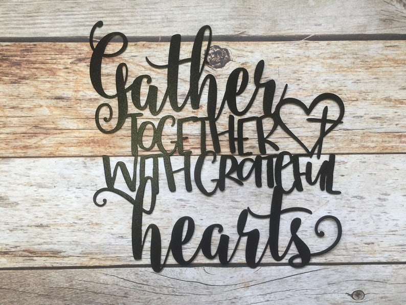 Gather Together with Grateful Hearts Custom Metal Wall Decor   Etsy