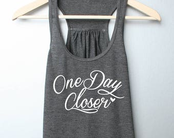 081379c71 One Day Closer Tank top, Deployment countdown tank, Military Wife,  Girlfriend, Mom, Military Workout