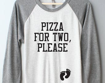 6b87eea58 Pizza for two please maternity shirt, eating for two maternity shirt,  pregnancy cravings shirt, pregnancy gift