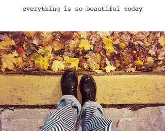 everything is so beautiful today zine