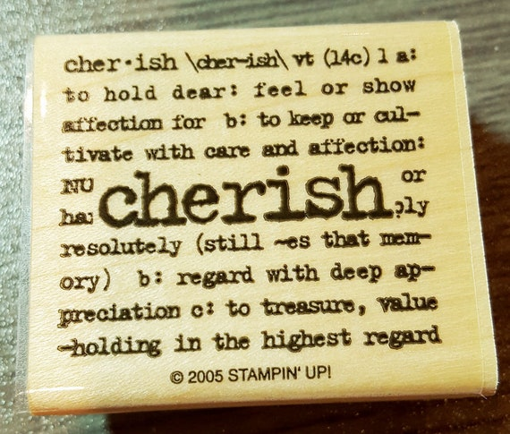Cherish Definition Rubber Stamp Retired From Stampin Up