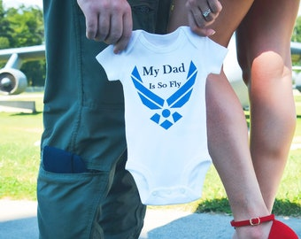 Air Force baby - My daddy is so fly baby bodysuit - air force shirt - airman - My Aunt is So Fly - Airforce Mom - Airforce Dad- Airforce