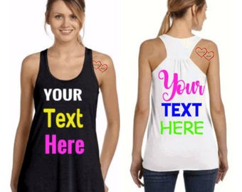 Custom Tank - Custom Tank Top - Personalized Tank Top - Flowy Racerback Tank- Custom racerback tank  - custom clothing - custom clothes