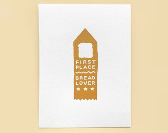 First Place Ribbon Bread Lover Award Screenprint -- Limited Edition Gold Small Food Art Print