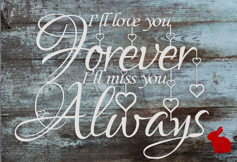 Ill Love you Forever Ill Miss You Always Quote | Etsy