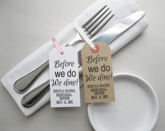 Rehearsal Dinner Table Decor, Personalized Napkin Holder or Silverware Tags, Before We Do We Dine in Rustic or White