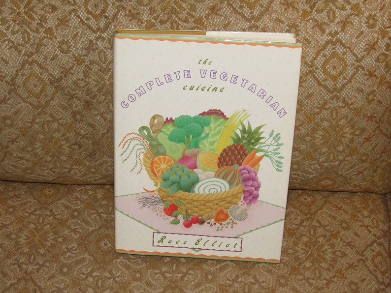 Rose Elliot Complete Vegetarian Cuisine Cookbook Etsy