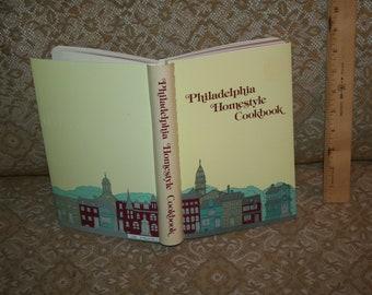 "RARE Cookbook Philadelphia Interest!  1984 ""Philadelphia Homestyle Cookbook""  Shows Philly Neighborhoods / Favorite Foods!  285 Pages!"