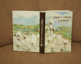 """Vintage Cookbook 1978 Arkansas Marvell Academy Mothers' Association """"High Cotton Cookin""""""""  340+ Pages!  Illustrated Recipes 4 All Occasions"""