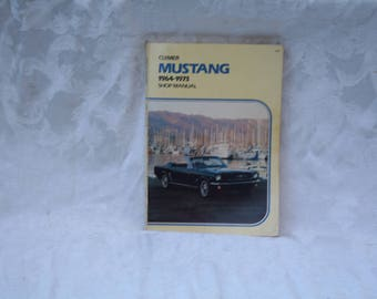 "Spring Sale!!  Vintage 1976 ""Clymer Mustang 1964 - 1973 Shop Manual""!  226 Pages / Eleven Chapters on Everything!"