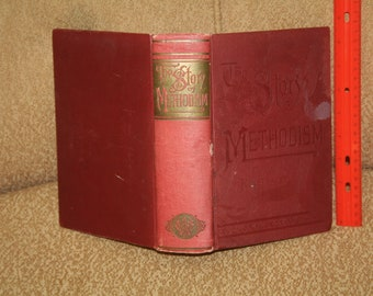 "Vintage 1886 ""The Story of Methodism"" Fully Illustrated!  by A.B. Hyde D.D.  Very Hard to Find Book"