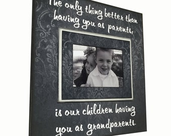 """Grandparents Photo Frame Gift  """"The only thing better than having you as parents..."""" Grandchildren Personalized Picture Frame From Children"""