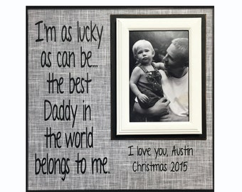 Daddy Gift from Child~ Picture Frame For Dad~ Personalized Dad Photo Frame~ Father Picture Frame for Father's Day ~ Customized Frame
