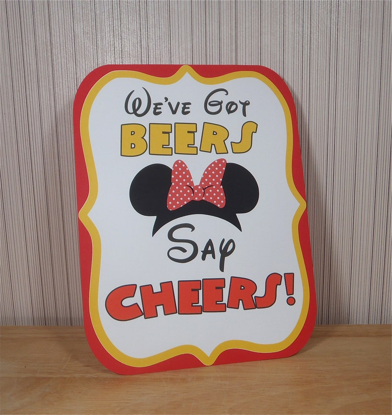 Minnie Mouse Birthday Party Sign Weve Got BEERS Say