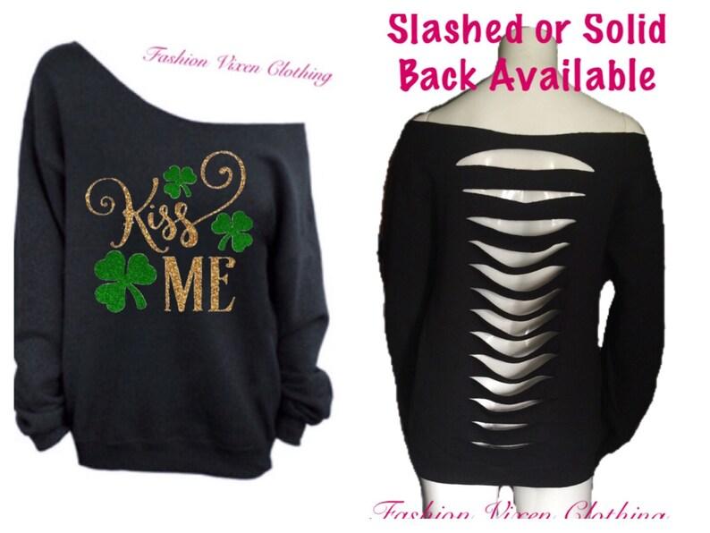 St Patricks Day Kiss Me Slashed or Solid Back Off the Shoulder Long Sleeve Sweatshirt XS S M L XL Plus Size 1x 2x 3x 4x 5x