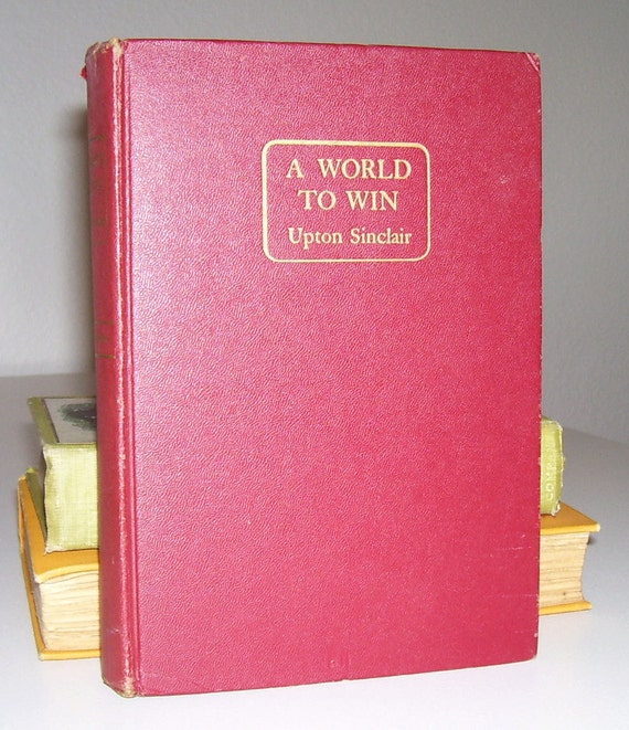 Upton Sinclair A World To Win 1946 1st Ed Etsy