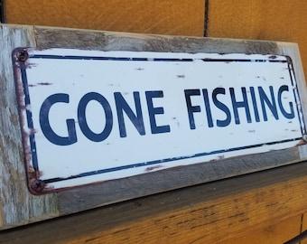 Gone Fishing Metal Street Sign Reclaimed Barn Wood Frame FREE SHIPPING