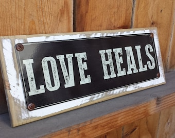 Recycled wood framed street sign-Love Heals