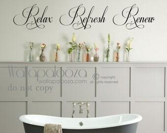 High Quality Bathroom Wall Art   Bathroom Wall Decal   Relax Refresh Renew   Spa Wall  Decal   Bath Wall Decal   Wallapalooza Wall Decals   Bath Decor
