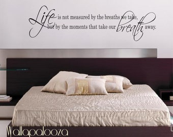 High Quality Life Is Not Measured Wall Decal   Love Wall Decal   Bedroom Wall Decal    Inspirational Wall Decal