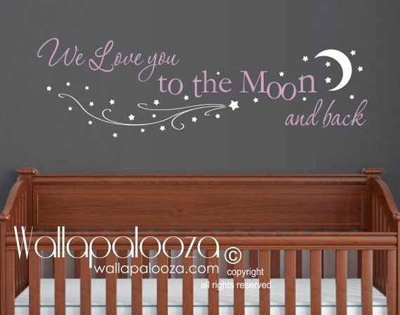 we love you to the moon and back wall decal nursery wall etsy