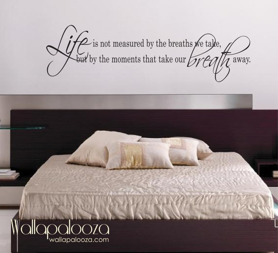 life is not measured wall decal love wall decal bedroom wall decal
