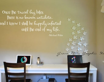 Home Wall Decal - Travel Wall Art - Travel Wall Decal - Travel Bug Bites - Michael Palin Quote - Home Decor - Wall Sticker - Wall Decor