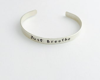 Just Breathe Sterling Silver Cuff Bracelet - Hand Stamped - Yoga Jewelry
