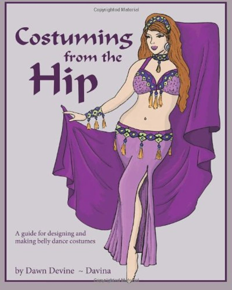 Costuming From the Hip DIY belly dance costuming book by Dawn image 0