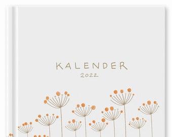 Calendar A5+ - Calendar 2022 | Weekly planner and notebook for more mindfulness | Hardcover Pocket Calendar | White Beige Orange