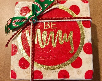 Be Merry holiday coasters