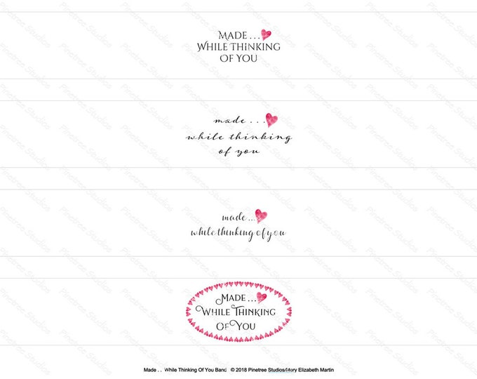 Made . . . While Thinking Of You Designer Packaging ~ Digital Download ~ Printable / Band Wrap / Gift Tags /  Hanging Tags / Label