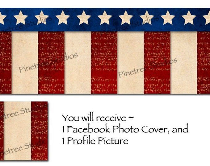 Vintage Flag Stars and Stripes ~ Pre-made Facebook Blank Cover Photo and Profile Picture / Add Your Own Text / ** Bonus Image with Text