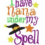 I have Nana Under My Spell Machine Embroidery Design INSTANT DOWNLOAD