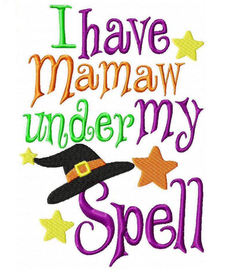 I have Mamaw Under My Spell Machine Embroidery Design INSTANT image 0